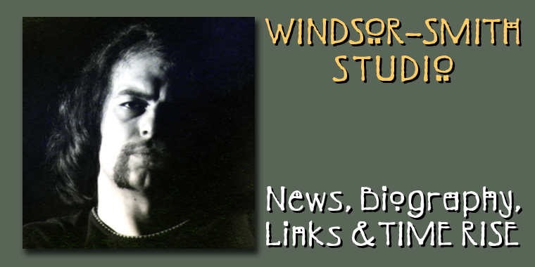 Windsor-Smith Studio - News, Biography, Links & TIME RISE
